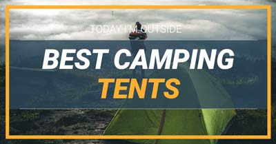 Best Tents For Camping | Today I'm Outside