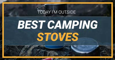 10 Best Camping Stoves | Today I'm Outside