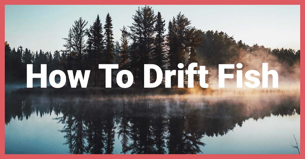 How To Drift Fish | Today I'm Outside