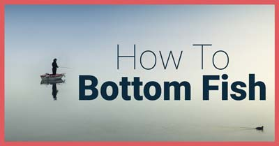 How To Bottom Fish | Today I'm Outside