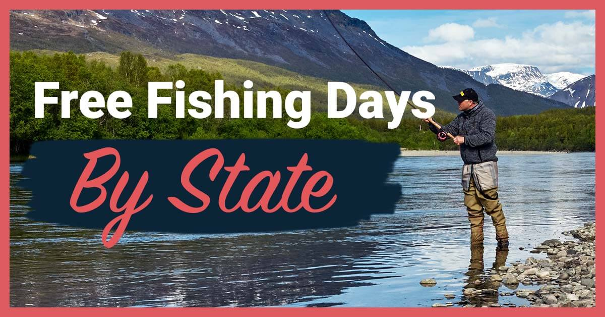 Free Fishing Days In Each State | Today I'm Outside