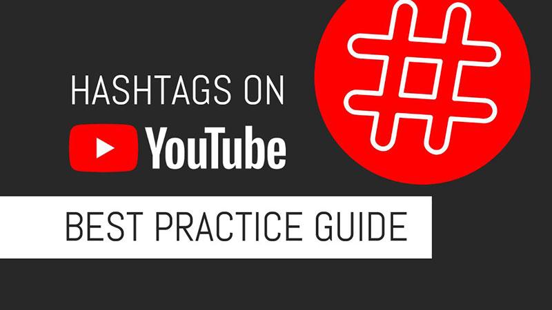 Хештеги YouTube: руководство по передовой практике