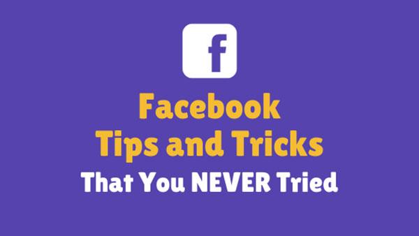 15+ лучших советов и хитростей для Facebook, январь 2021 г.
