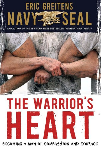 The Warrior's Heart Book by Eric Greitens