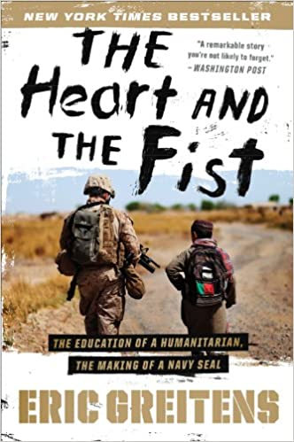 The Heart and The Fist Book by Eric Greitens