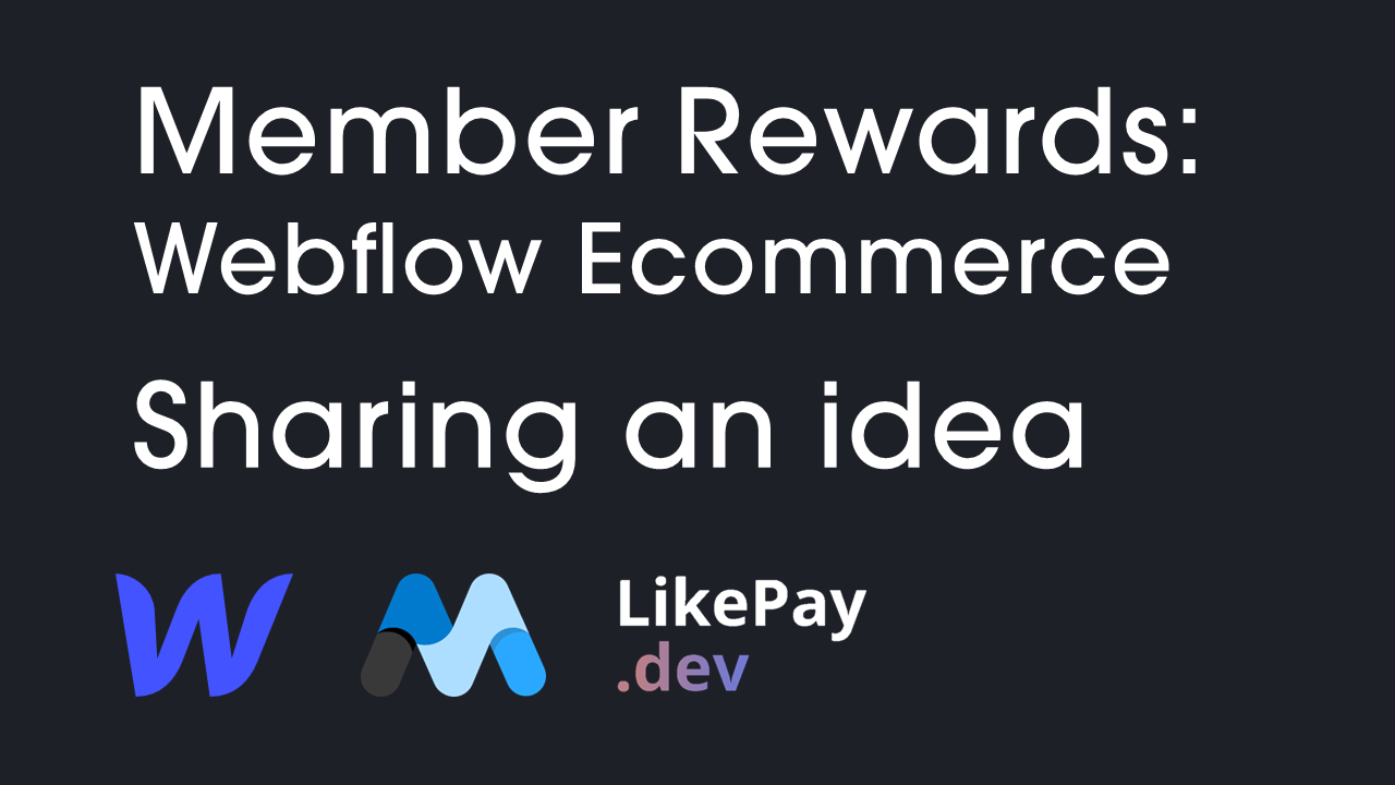 Member discount Rewards for Webflow Online Store: Idea
