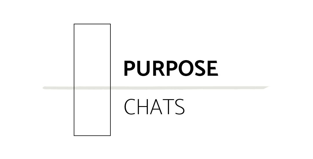 Purpose Chats