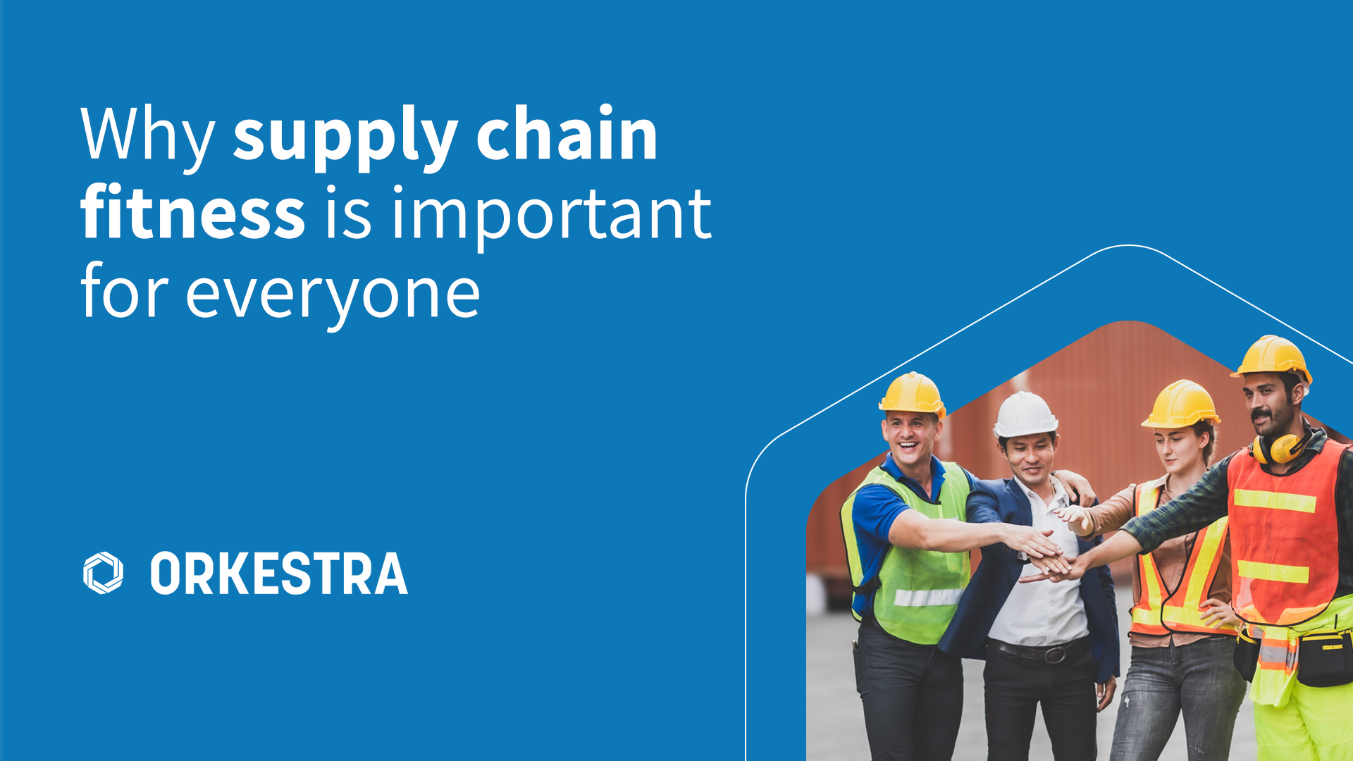 Understand why every business should be focusing on supply chain fitness as their goal.