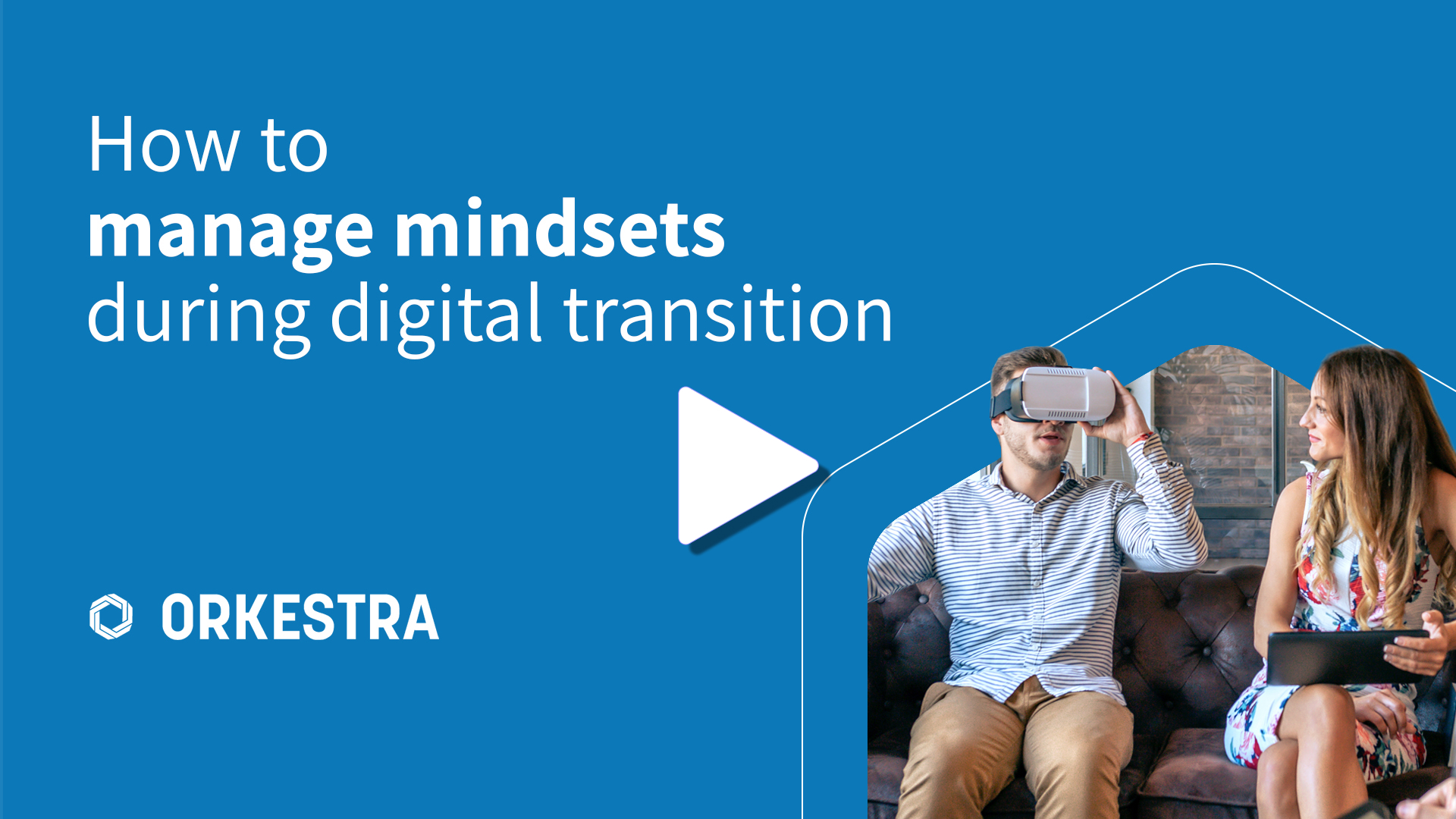 Understand how you can adjust mindsets during a digital transformation.