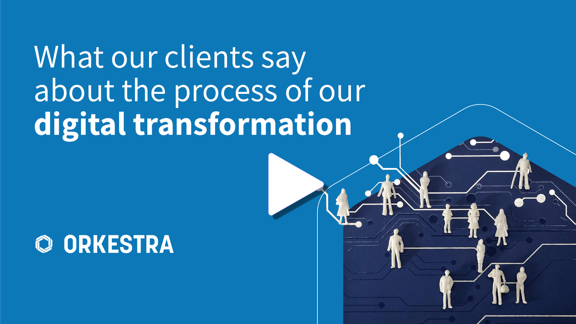 Understand what our customers have to say about our digital transformation process.