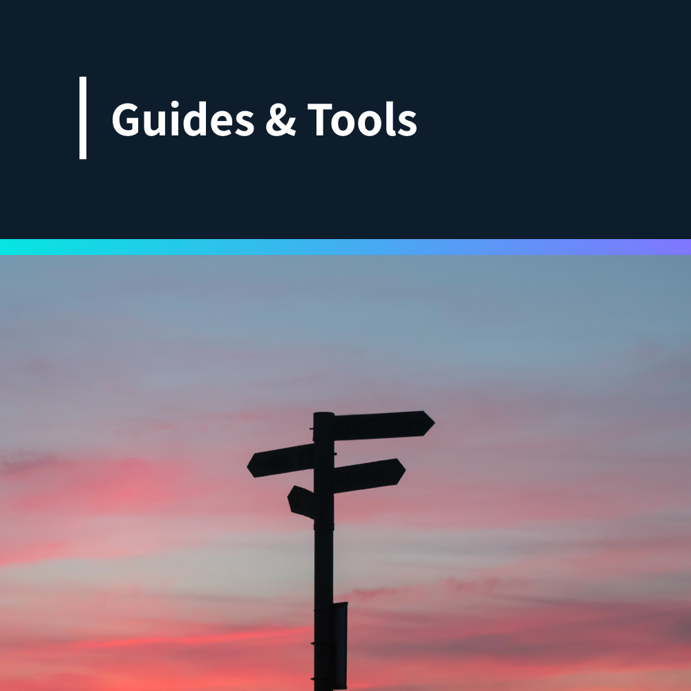 Guides & Tools