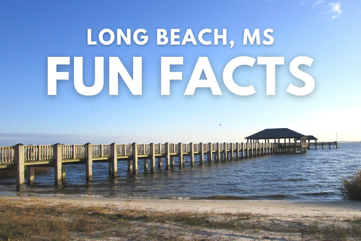 Gulfport Mississippi - Long Beach Mississippi Fun Facts