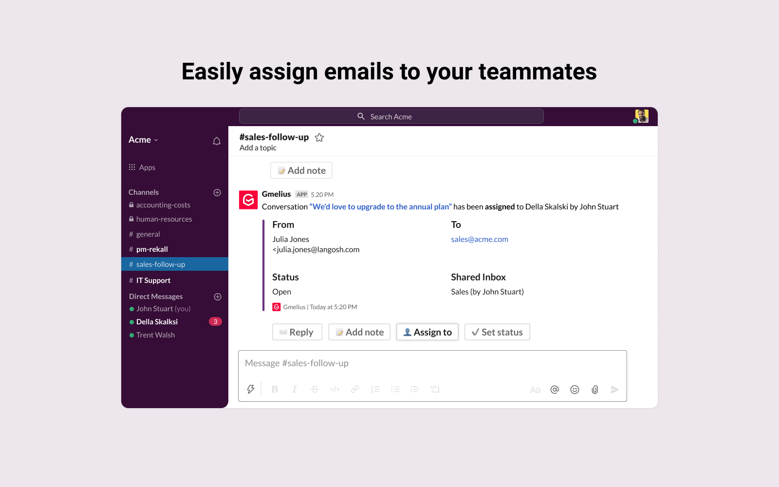 Easily assign emails to your teammates