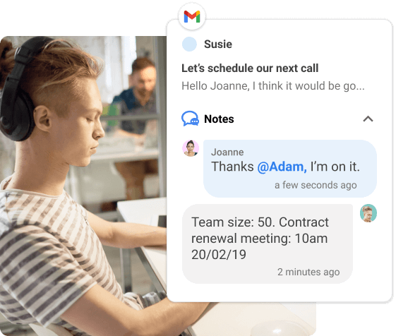 Bring actionable customer insights inside Gmail