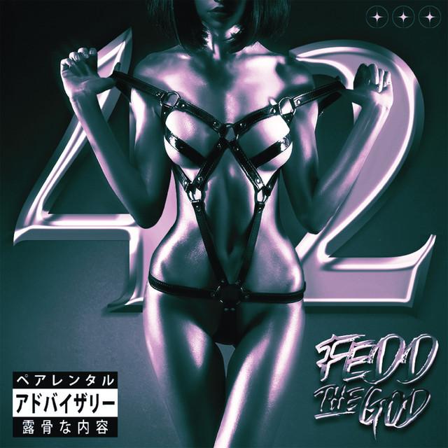 42 Single by Fedd the God