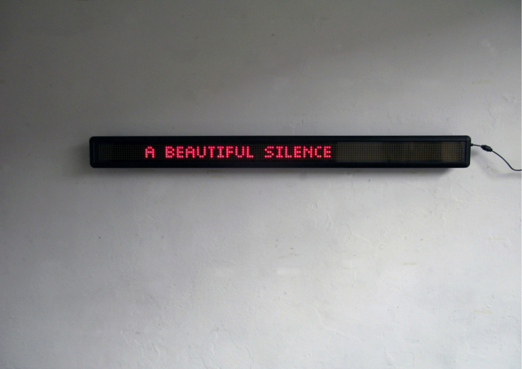 Tim Etchells, Silence, 2011. Timed and scrolling LED display. 129 x 12 x 8 cm. Edition of 3 (+1 AP).
