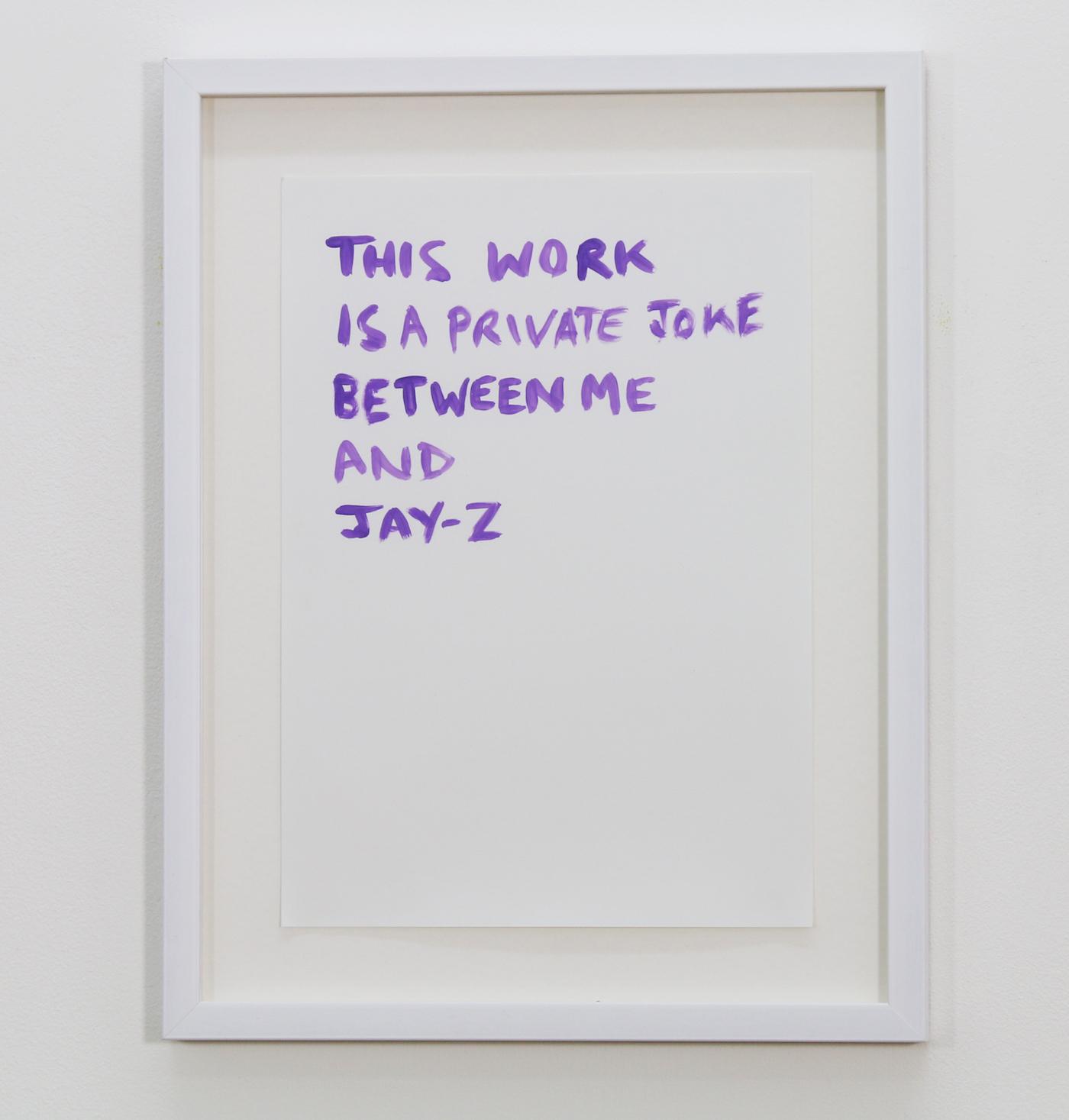 Tim Etchells, Private Joke (Jay-Z), 2014. Purple acrylic on archival paper. Framed. 29.7 x 21 cm.