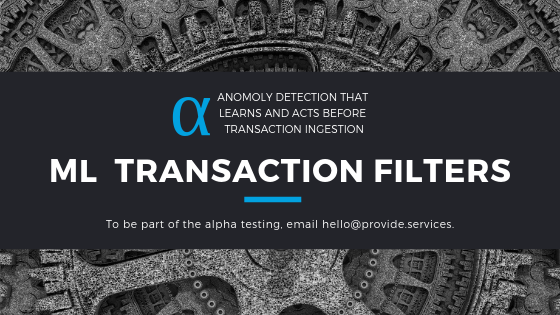 Alpha Release: Machine Learning Transaction Filters