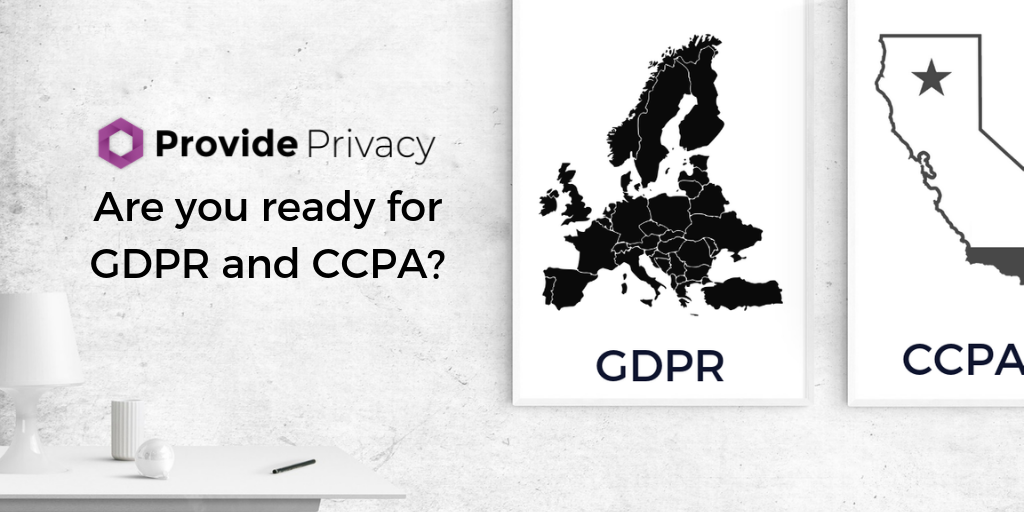 Provide Privacy for GDPR and CCPA compliance coming soon