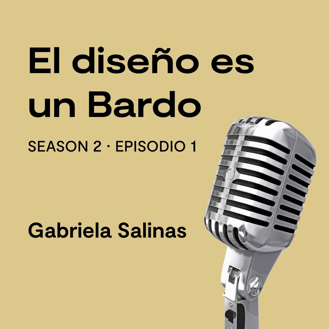 Especial con Gabriela Salinas, service design, diseño en empresas, la culpa no es de los post its