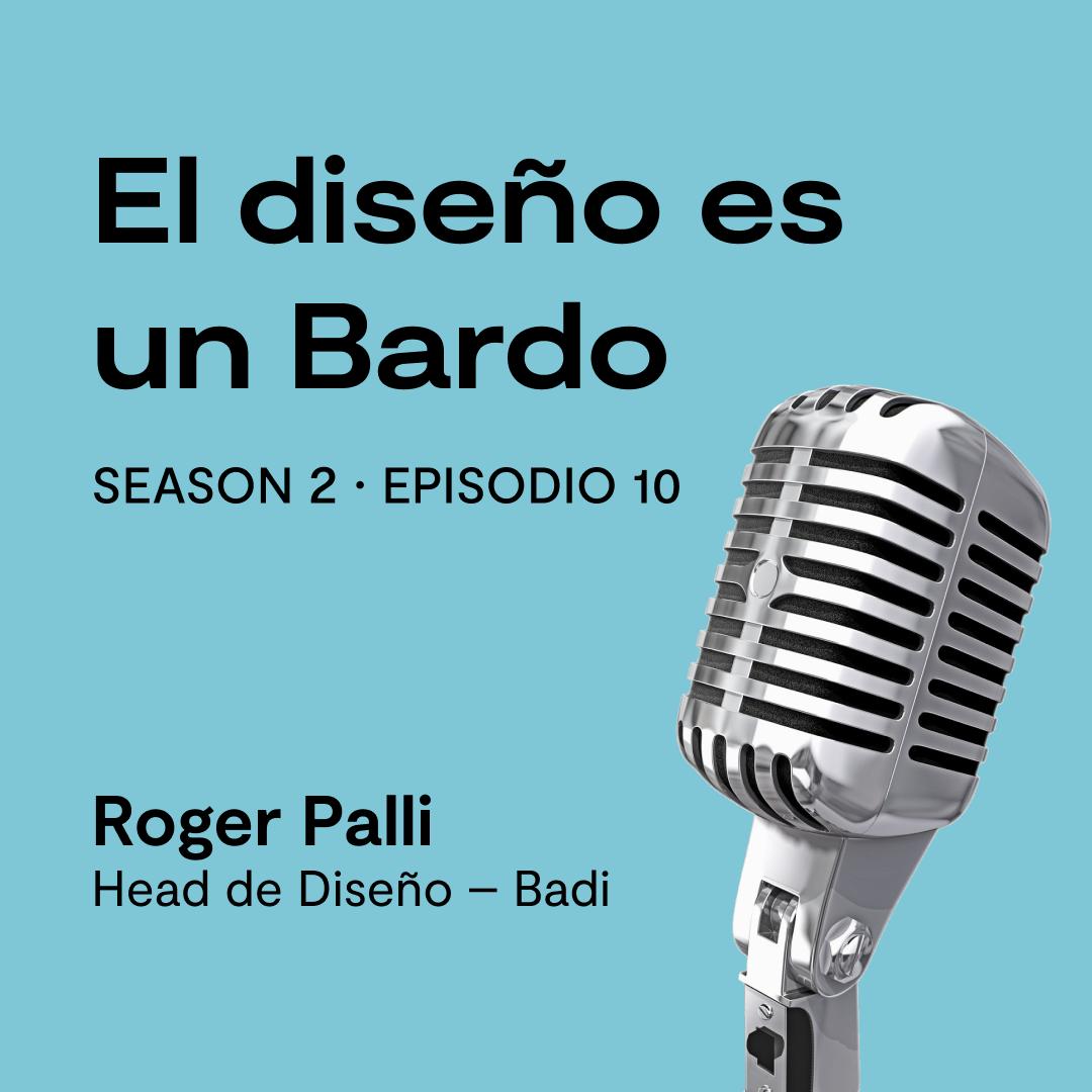 Especial con Roger Palli, Head de Diseño en Badi, Barcelona