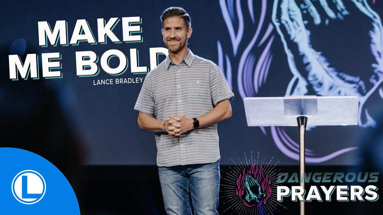 Make Me Bold, Dangerous Prayers, Week 3