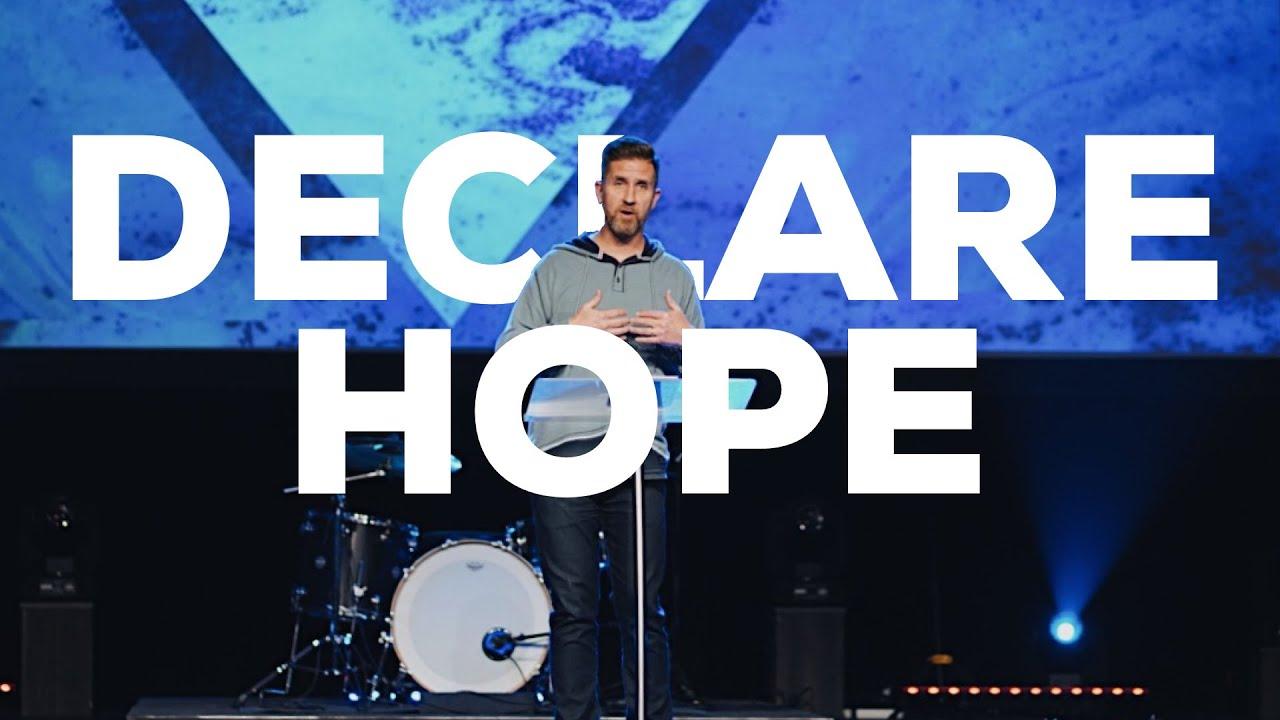 Declare Hope, Week 1