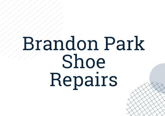 Brandon Park Shoe Repairs