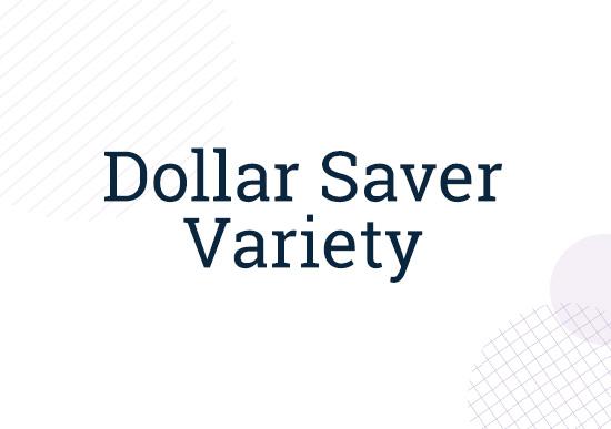 Dollar Saver Variety