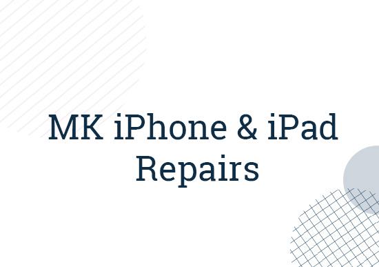 MK iPhone and iPad Repairs