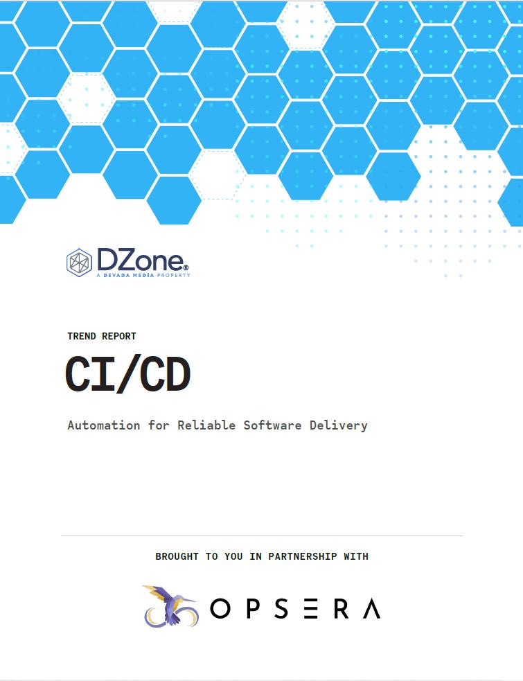 Dzone CI/CD Trend Report 2021