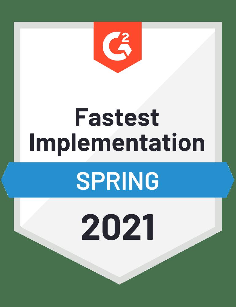 G2 Fastest Implementation Spring 2021 Badge