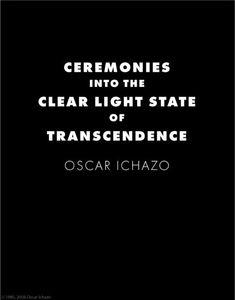 Ceremonies into the Clear Light State of Transcendence™