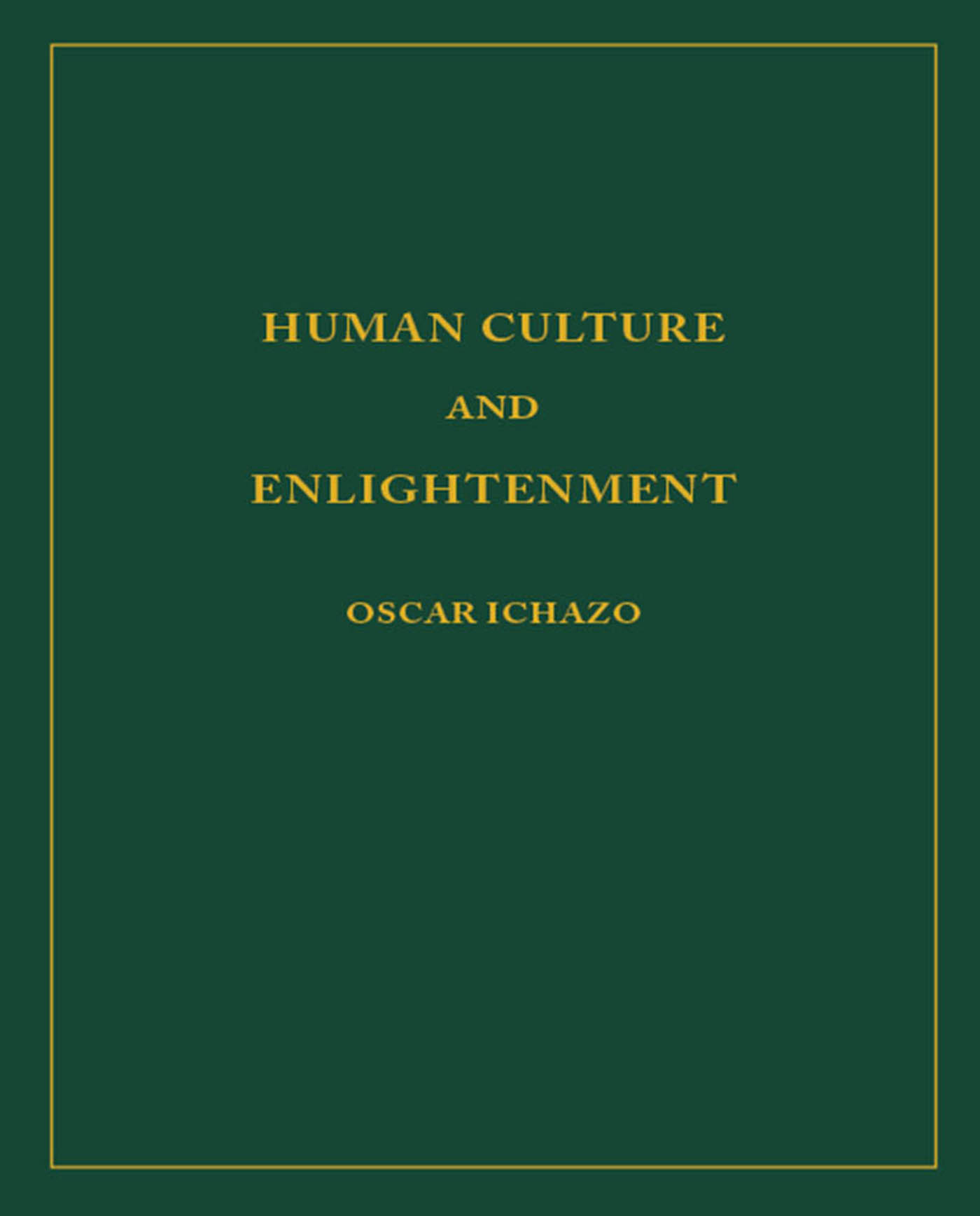 Human Culture and Enlightenment on Kindle