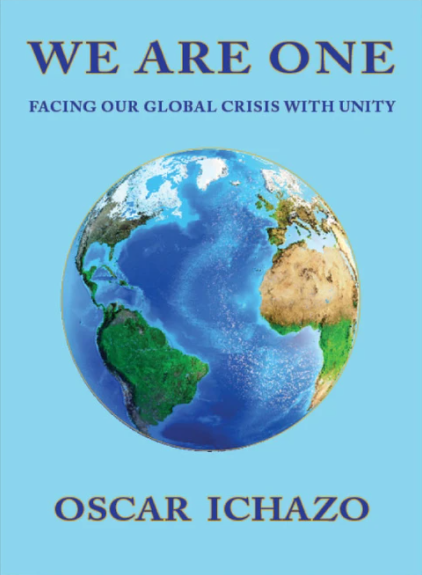 WE ARE ONE, Facing our Global Crisis with Unity