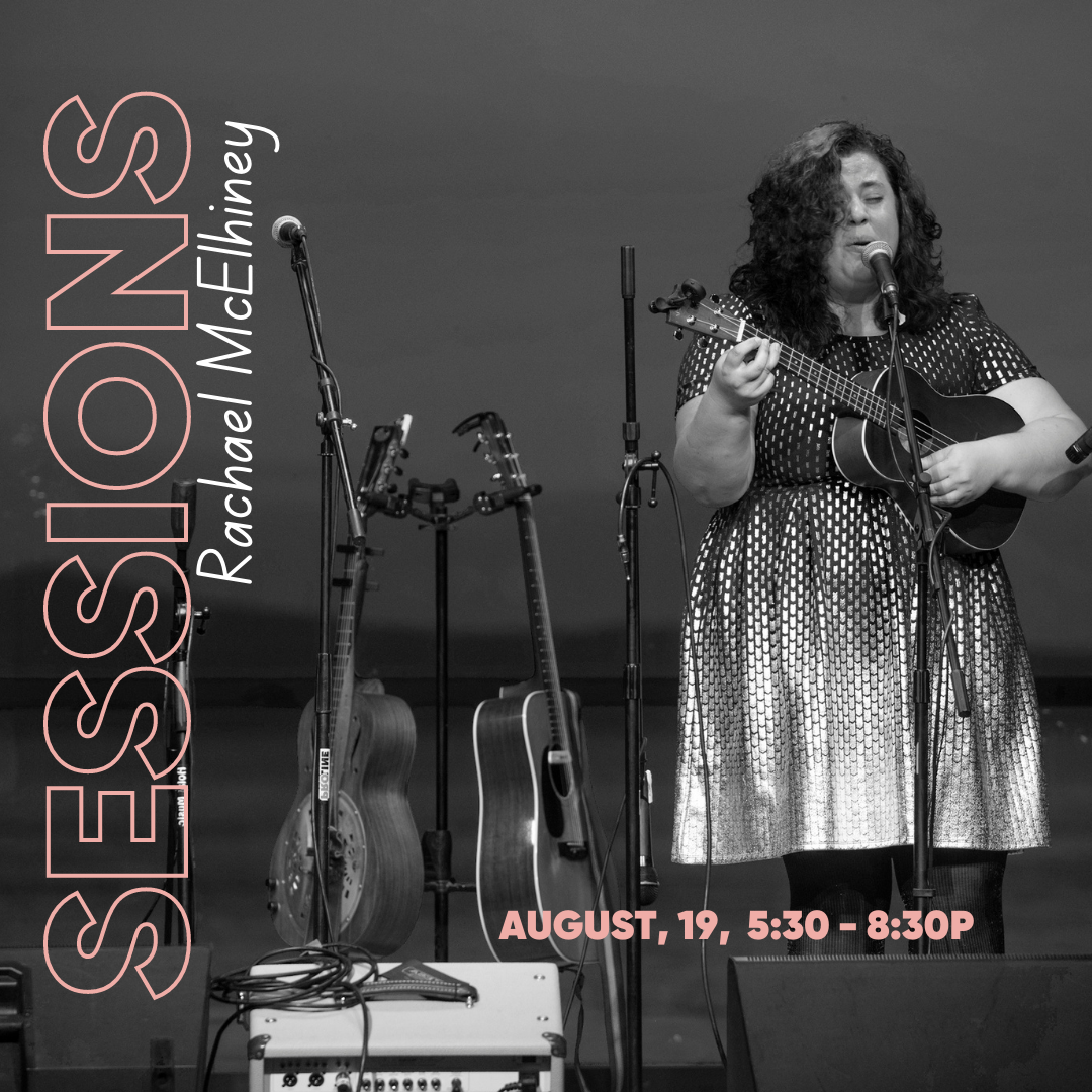 SESSIONS WITH RACHAEL MCELHINEY