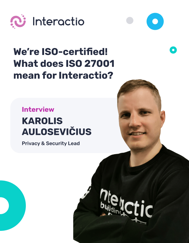 We're ISO-certified! What does ISO 27001 mean for Interactio?
