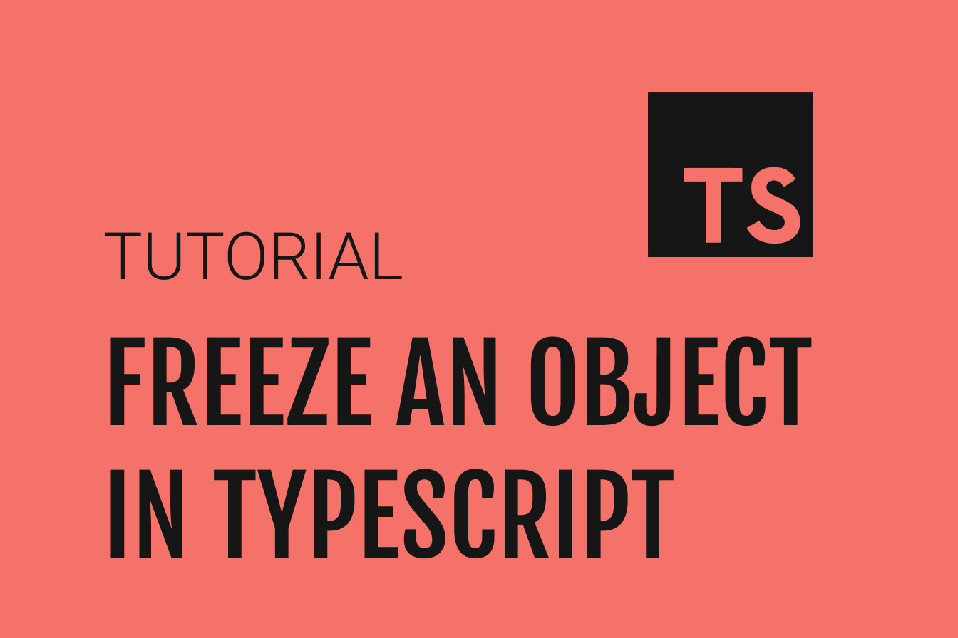 In this video, we'll cover 3 ways to freeze an object in a TypeScript project