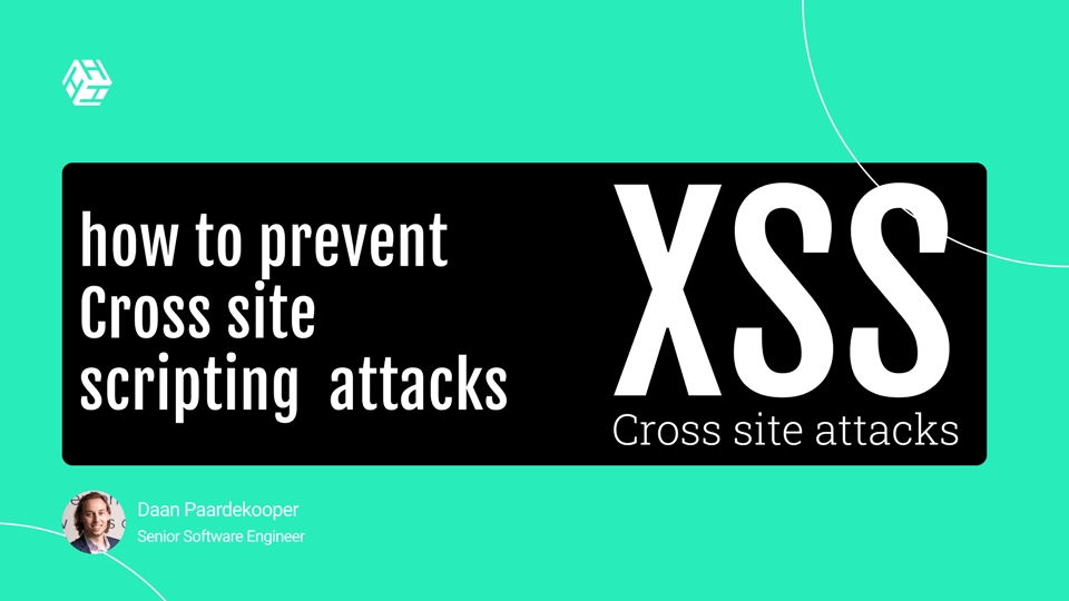 Understanding cross-site scripting attacks, and how to prevent them!