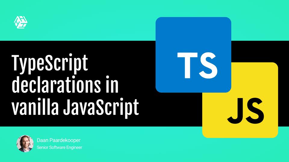 Adding TypeScript declarations to vanilla JavaScript!