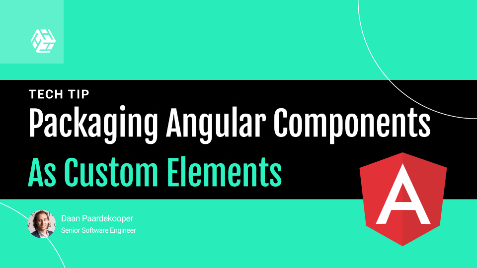 Packaging Angular Components as Custom Elements!