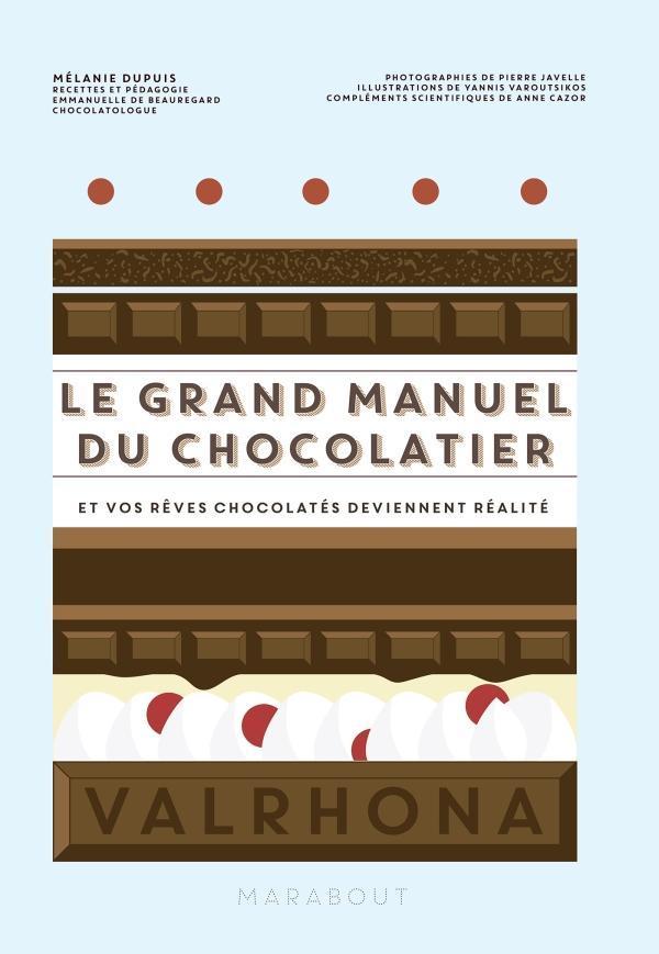 Couverture de Le grand Manuel du Chocolatier de La Guilde Culinaire