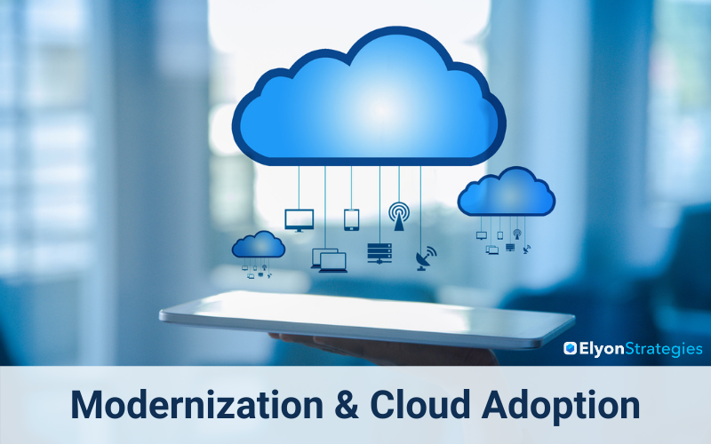 Modernization and Cloud Adoption: Modernization Overview