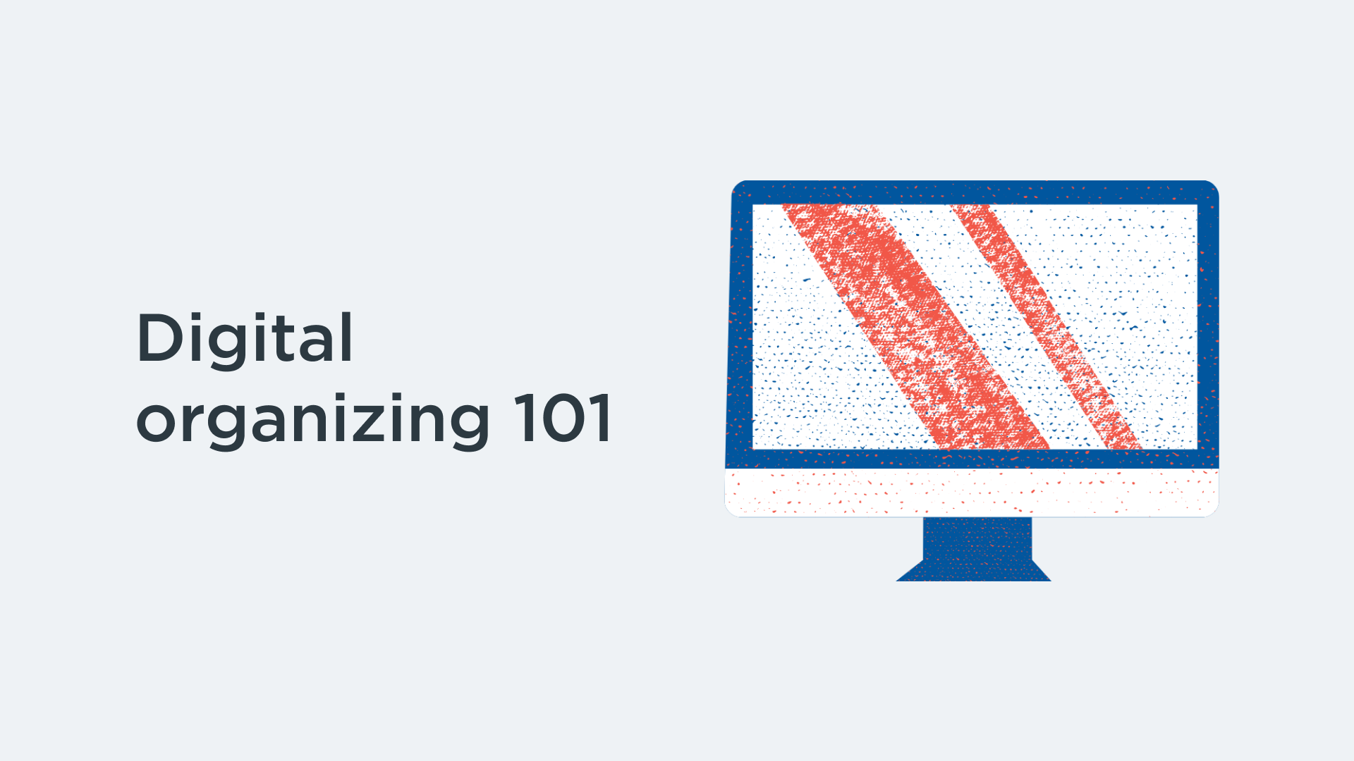 Digital organizing 101 course