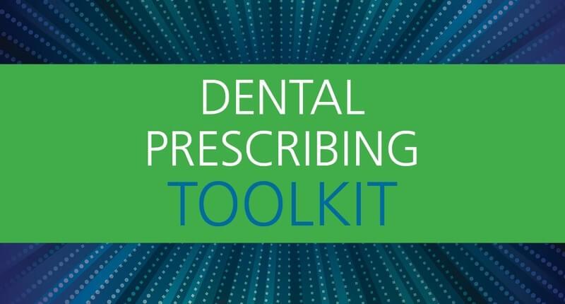 Dental Prescribing Toolkit