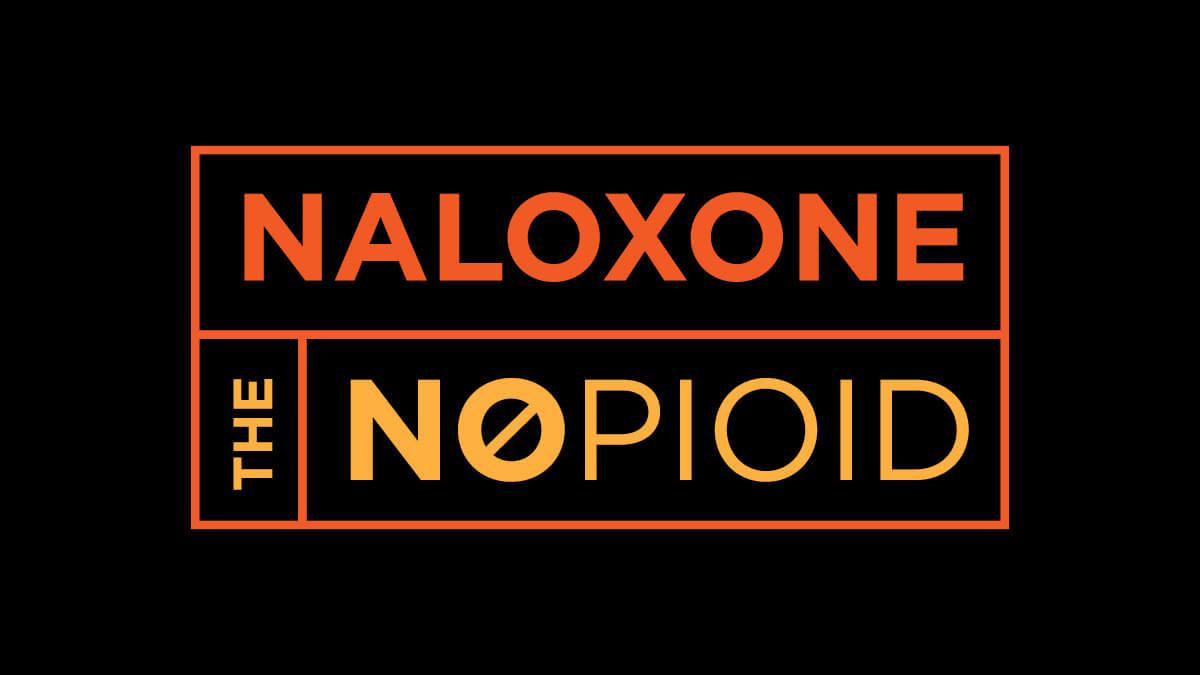 Naloxone The NoPioid