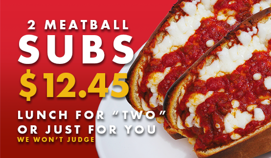 2 meatball subs for $12.45