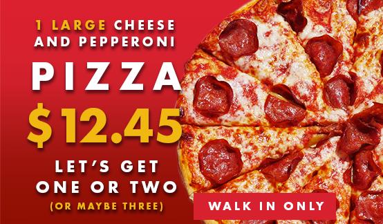 Large Pepperoni Pizza $12.45