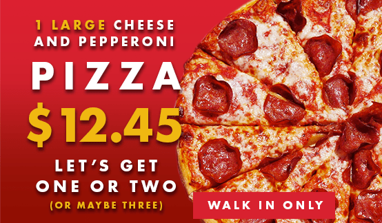 Large Pepperoni Pizza $12.45