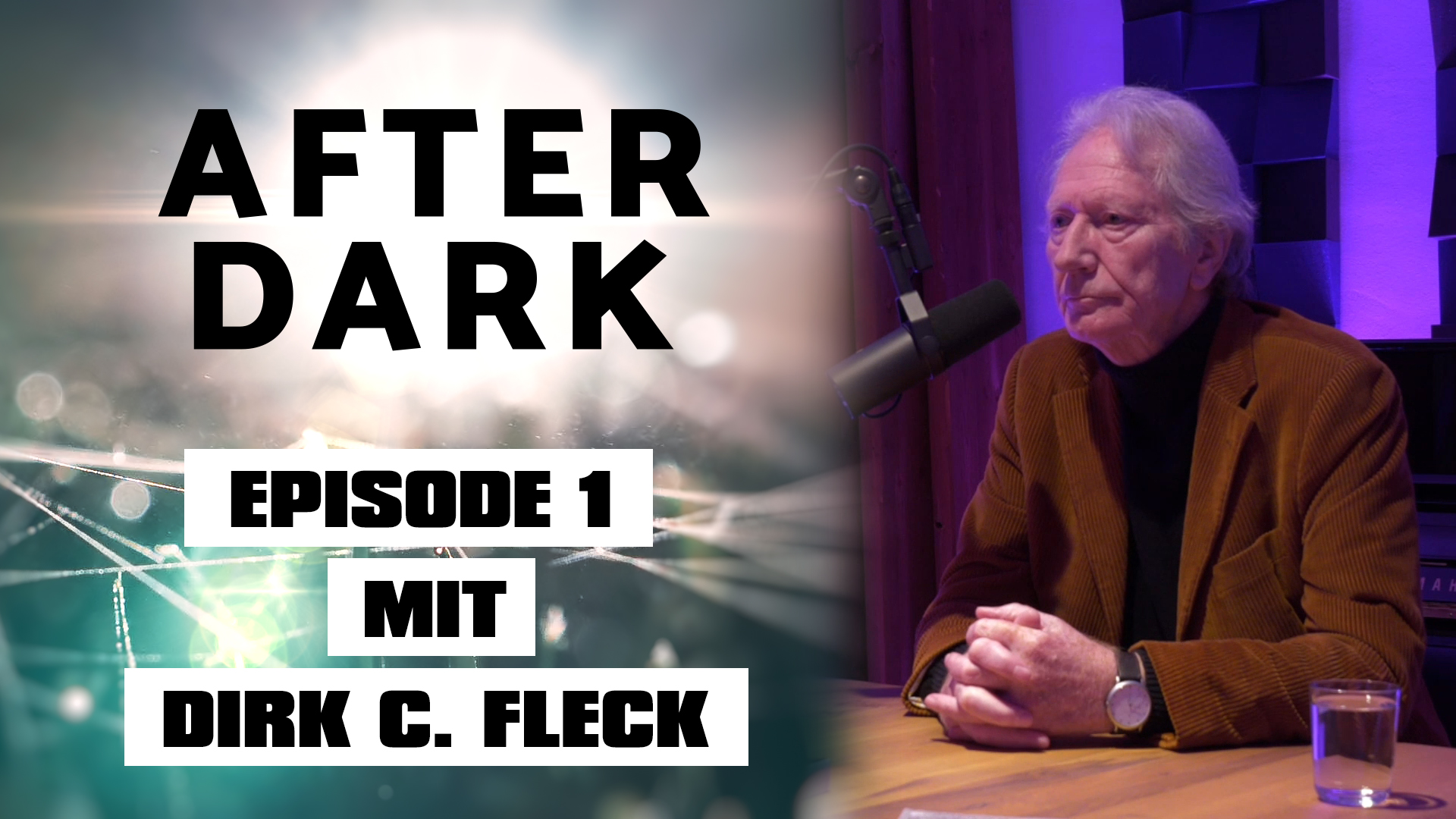 AFTER DARK EPISODE 1 mit Dirk C. Fleck